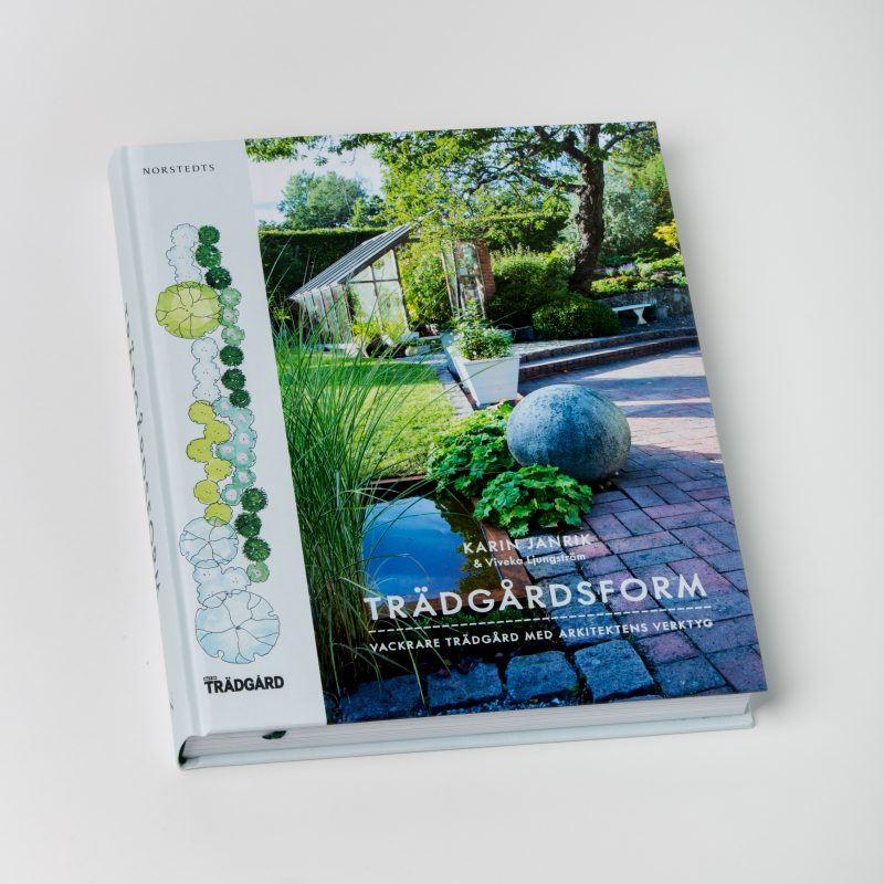 Trädgårdsform – vackrare trädgård med arkitektens verktyg.
