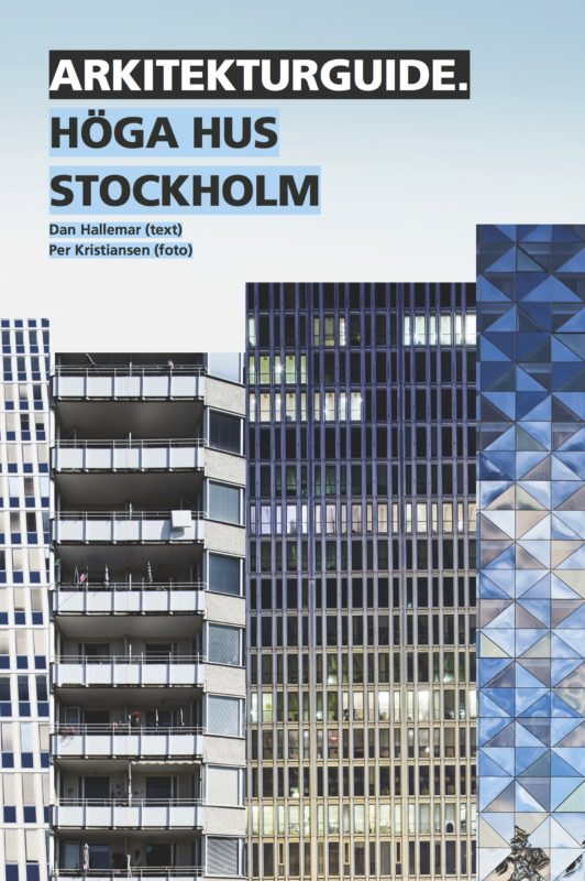 Arkitekturguide. Höga hus Stockholm