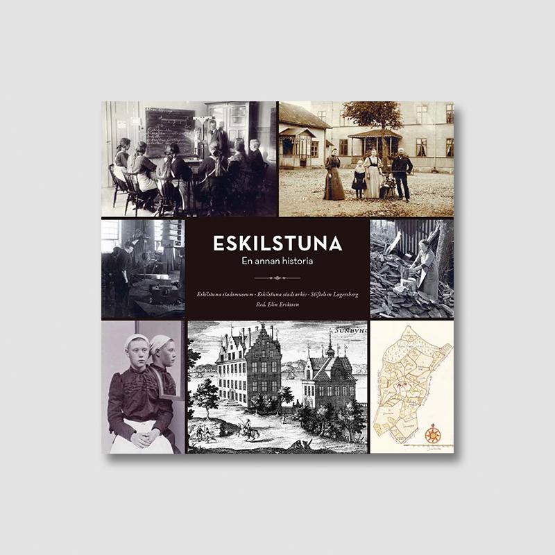 Eskilstuna – en annan historia