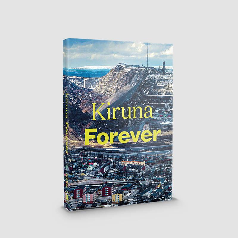 Kiruna Forever