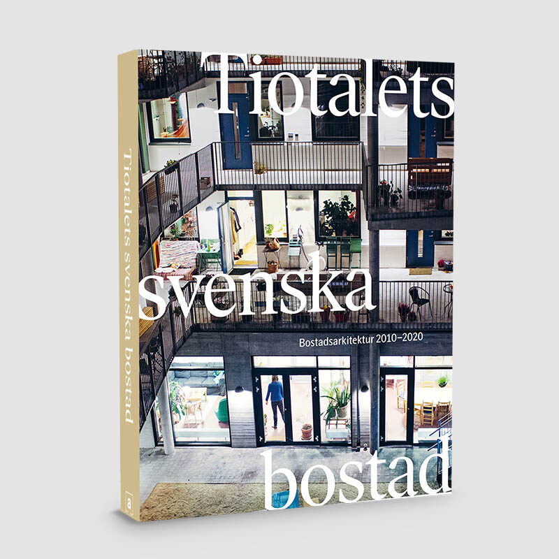Tiotalets svenska bostad